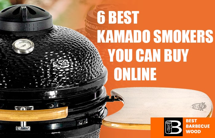 6 Best Kamado Smokers You Can Buy Online