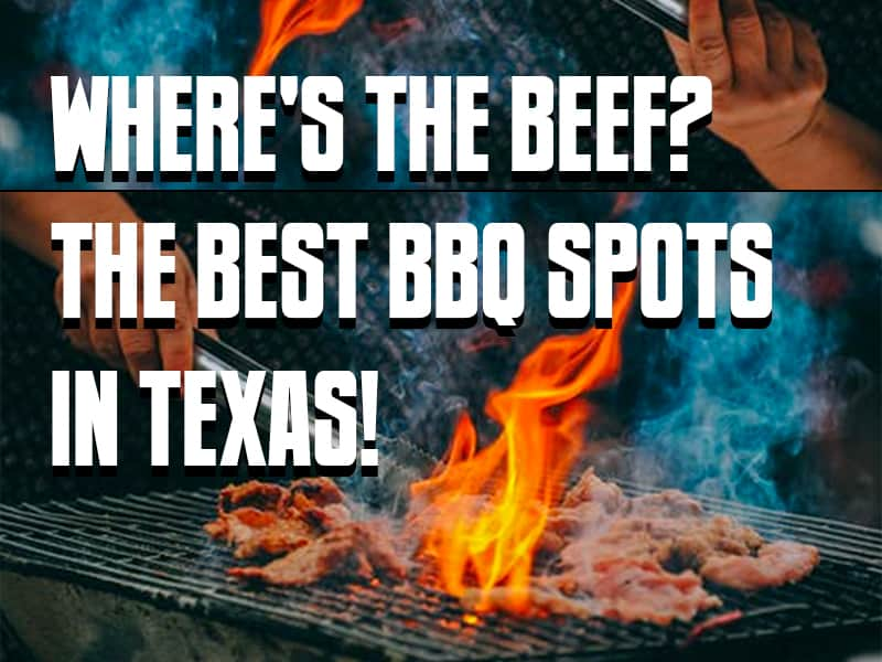 Where's the Beef_ The Best BBQ Spots in Texas!