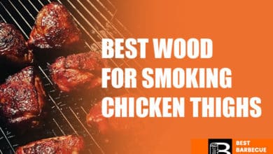 Photo of Best Wood For Smoking Chicken Thighs