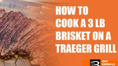 Photo of How To Cook a 3 Lb Brisket On a Traeger Grill?