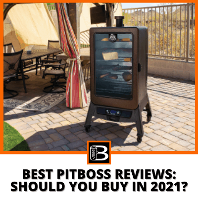 Best Pitboss reviews Should you buy in 2021
