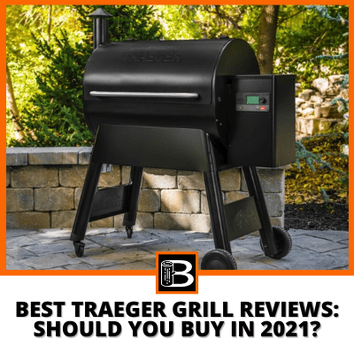 Best Traeger Grill Reviews Should you buy in 2021